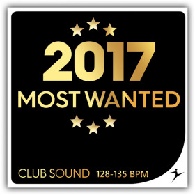 2017 Most Wanted Club Hits - 128-135 BPM