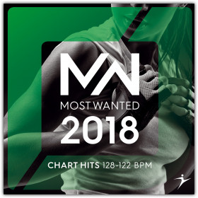 2018 Most Wanted - Chart Hits - 128-122 BPM