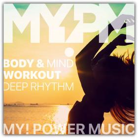 Body & Mind Workout - Deep Rhythm