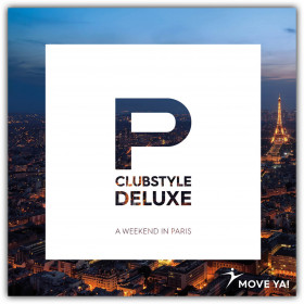 CLUBSTYLE DELUXE - A Weekend In Paris