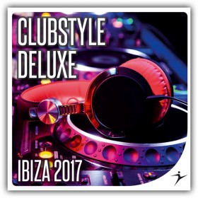 Clubstyle Deluxe Ibiza Edition 2017
