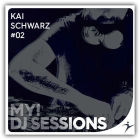 MY! DJ Sessions - Kai Schwarz #02
