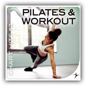Pilates & Workout - Chart Hits #2
