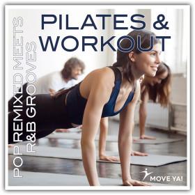 Pilates & Workout - Pop Remixed Meets R&B Grooves