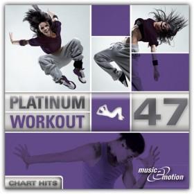 Platinum Workout 47