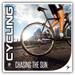 Cycling - Chasing The Sun