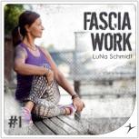 Fascia Work #1