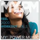 Feel Good Workout Vol. 2