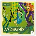 Fit Over 40 Vol. 5