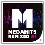 Megahits Remixed #1