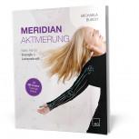 Meridian Aktivierung