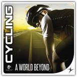 Cycling - A World Beyond