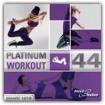Platinum Workout 44