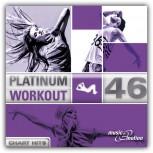 Platinum Workout 46