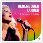 Regenbogenfarben - Der Schlager Hit-Mix
