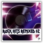 Rock Hits Remixed #2