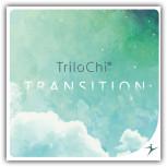 TriloChi - Transition