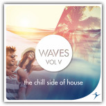 Waves V - The Chill Side Of House